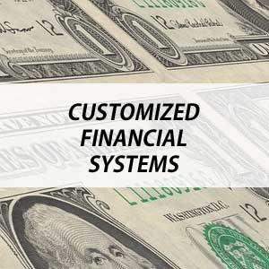 Customized Financial Systems