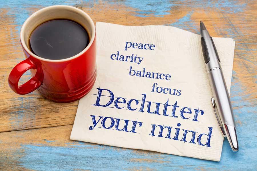 peace clarity balance focus - declutter your mind